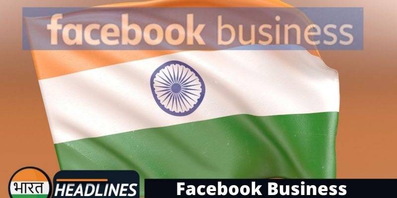 Facebook Business Bharat Headlines