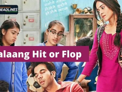 Chhalaang Hit or Flop